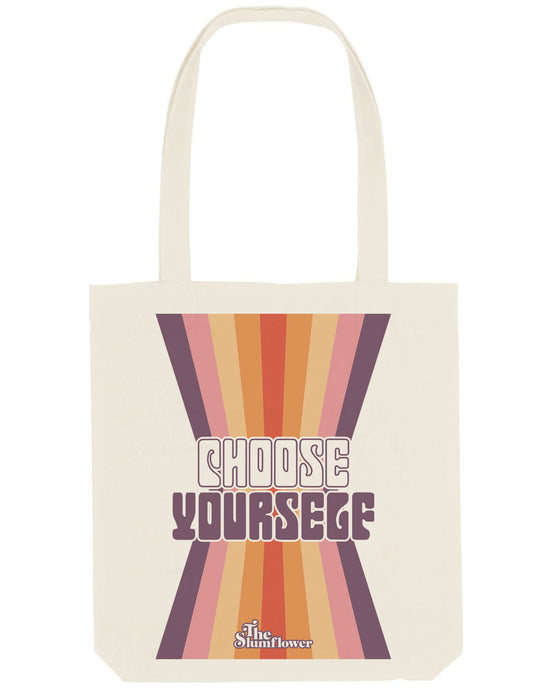 Choose Yourself Totebag