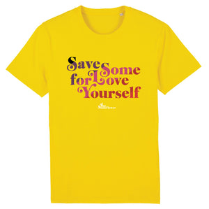 Save Some Love For Yourself Tshirt