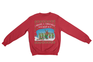 A Christmas with Bop in It Sweatshirt
