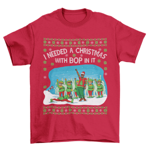 A Christmas with Bop in it T-Shirt