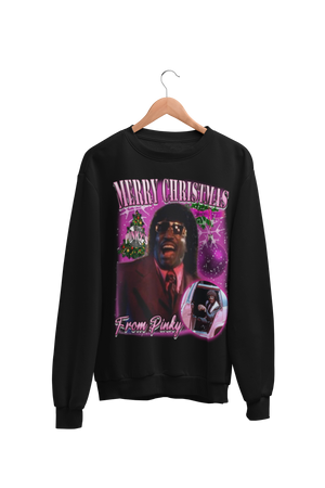 Merry Christmas from Pinky Sweatshirt