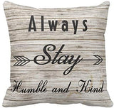 Kissenday 18X18 Inch Always Stay Humble&Kind Vintage Wood Background Inspirational Quote Saying Cotton Polyester Decorative Home Decor Sofa Couch Desk Chair Bedroom Car Square Soft Throw Pillow Case