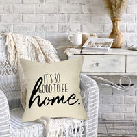 Fbcoo It's So Good to be Home Decorative Throw Pillow Cover, Rustic Farmhouse Quotes Cushion Case Decor Square Pillowcase Decorations for Sofa Couch 18 x 18 Inch Cotton Linen