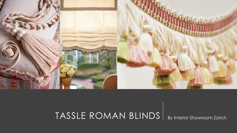 TASSLE ROMAN BLINDS