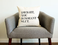 "CHICCAT Cotton Linen Throw Pillow Case - Dwight, You Ignorant S…"" Home Decor Wedding Gift Engagement Present Housewarming Gift Cushion Cover 18 X 18"