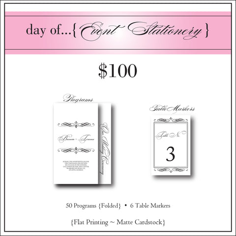 $100 day of Event Stationery