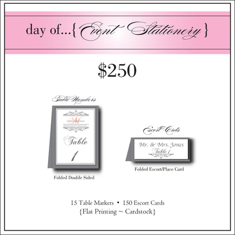 $250 day of Event Stationery