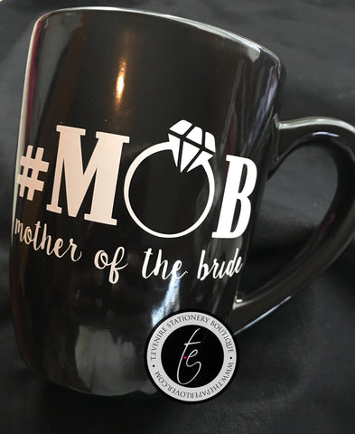 #MOB {Mother of the Bride} Mug