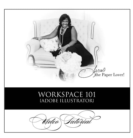 Getting to know the Illustrator Workspace {step by step video tutorial}