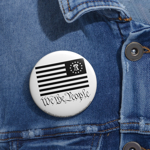 CAUTION LINE Premium Apparel We the People Buttons (B/W)