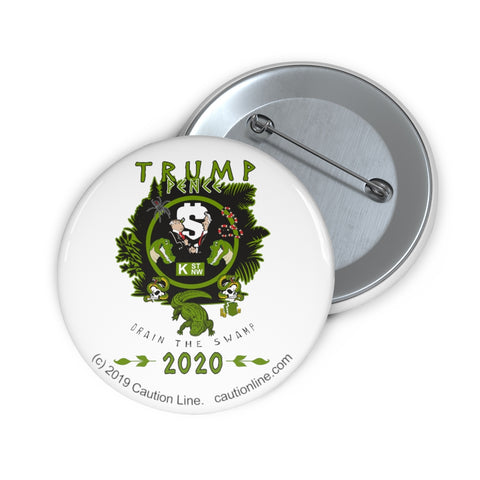 CAUTION LINE Premium Apparel Trump Pence Drain the Swamp 2020 Pin Buttons
