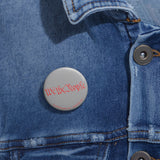 CAUTION LINE Premium Apparel We the People Pin Buttons (Gray / Red)