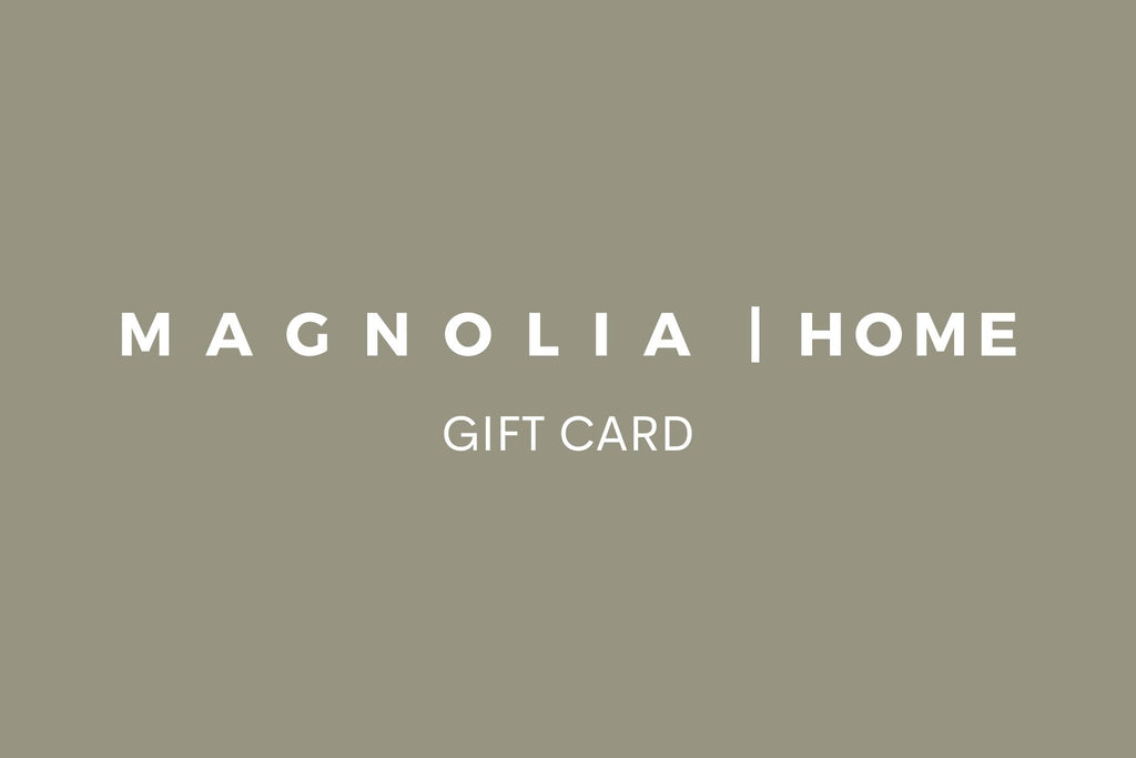Magnolia Home Gift Card