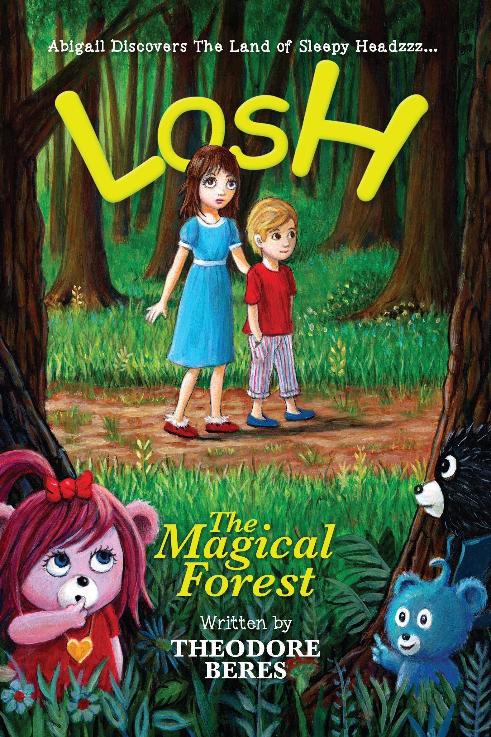 1.  LOSH:  Abigail Discovers The Land Of Sleepy Headzzz… The Magical Forest