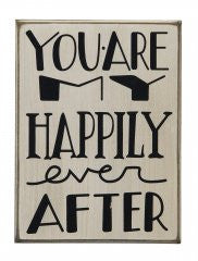 You Are My Happily Ever After - Primitives by Kathy