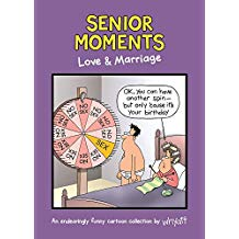 Senior Moments Love & Marriage