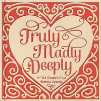 Truly Madly Deeply A Couples Memory Journal