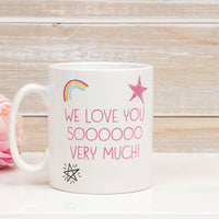 The Worlds Best Mummy Mug We Love you Soooooo Much