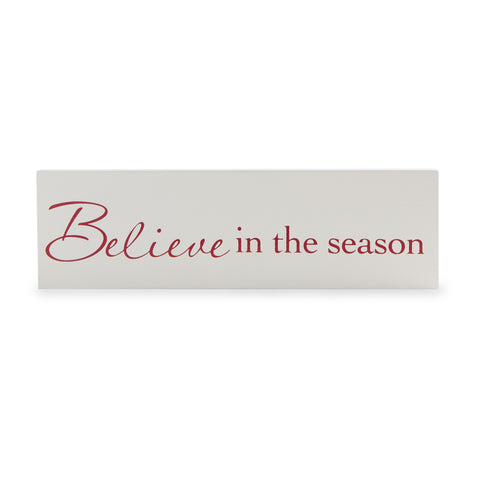 Merry & Bright Christmas Coll Mantel Plaque Believe in the Season