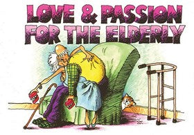 Love & Passion For The Elderly