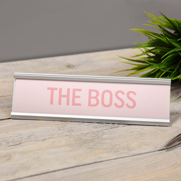 The Boss (Pink) - Desk Sign