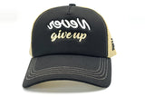 black gold cap never give up front-side view
