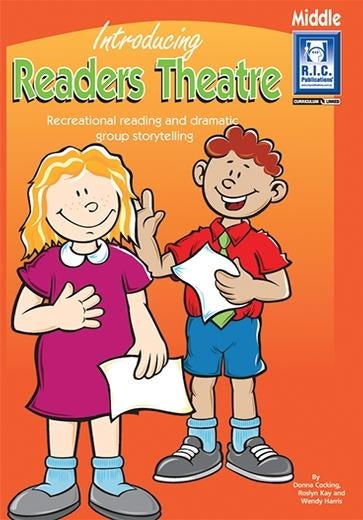 Introducing Readers Theatre Ages 8-10