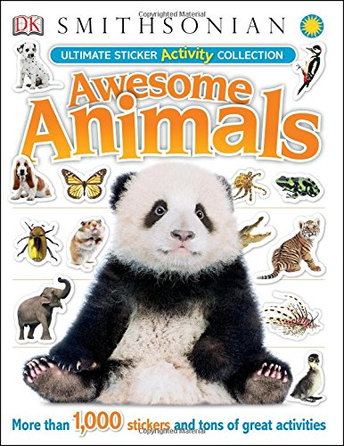 Awesome Animals - Ultimate Sticker Activity Collection