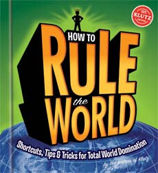 How To Rule The World - Klutz
