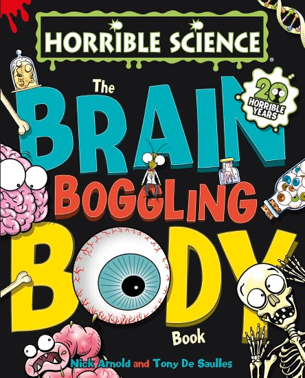 Brain Boggling Body Book - Horrible Science