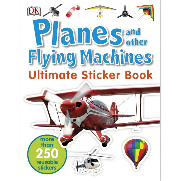 Planes and Other Flying Machines: Ultimate Sticker Book