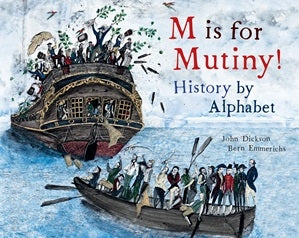 M is for Mutiny - History by Alphabet