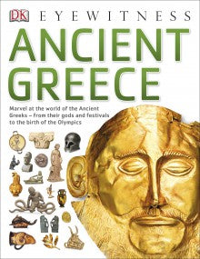 Ancient Greece - DK Eyewitness