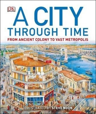 A City Through Time - A 12000 Year Walk Through History