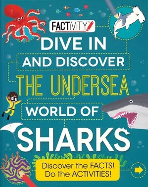 Factivity - Dive In and Discover the Undersea World of Sharks