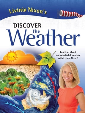 Livinia Nixons Discover the Weather