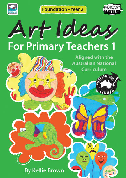 Art Ideas For Primary Teachers Book 1