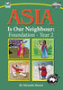 Asia Our Neighbour Year 2, Years P-2