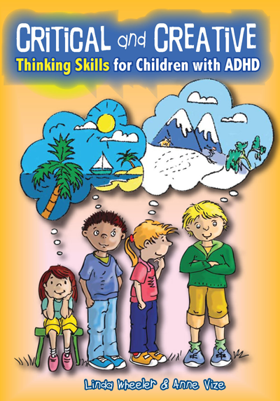 Critical and Creative Thinking Skills for Children with ADHD
