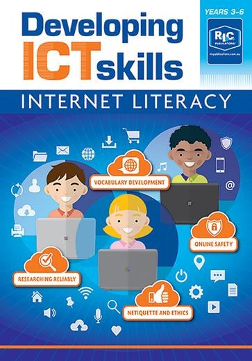 Developing ICT Skills - Internet Literacy - Yrs 3 to 6