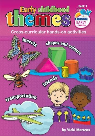 Early Childhood Themes Book 1