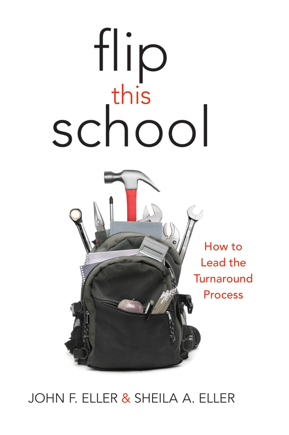 Flip this School - How to Lead the Turnaround Process