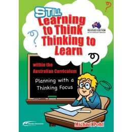 Still Learning to Think - Thinking to Learn within the Austrailan Curriculum