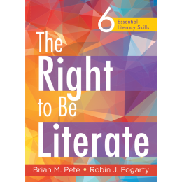 The Right to Be Literate: 6 Essential Literacy Skills