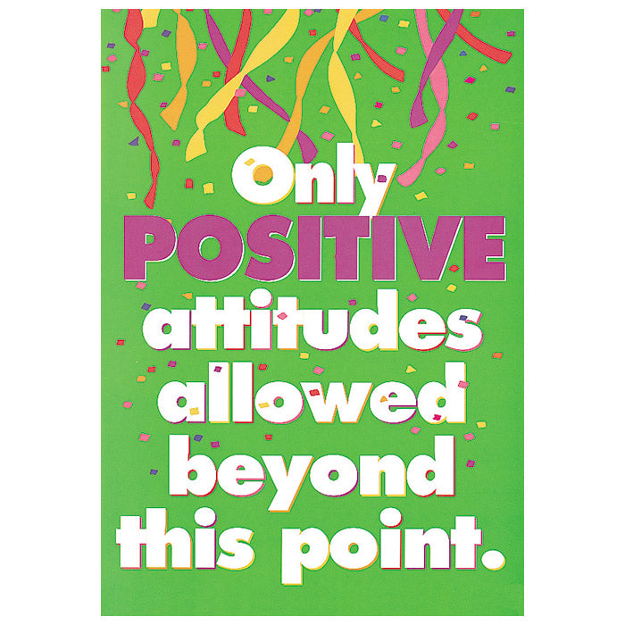 Only positive attitudes - ARGUS Poster