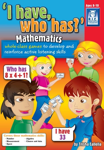I have who has – Mathematics Ages 8-10