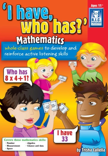 I have who has – Mathematics Ages 11+