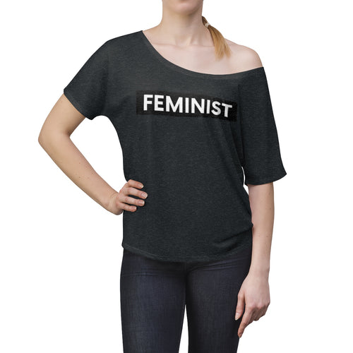 Feminist Women's Slouchy top