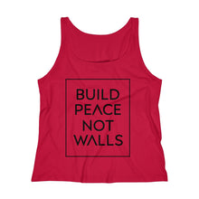 Load image into Gallery viewer, Build Peace Not Walls Women's Relaxed Jersey Tank Top