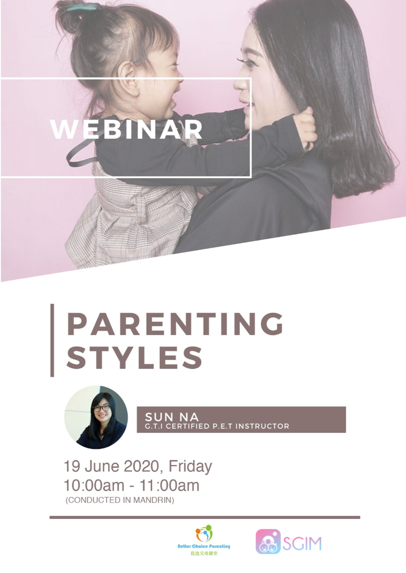 19 June, Fri, 10-11am   TOPIC: Parenting Styles (Conducted in Mandarin)